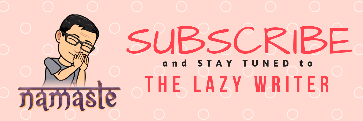 Subscribe to the Lazy Writer