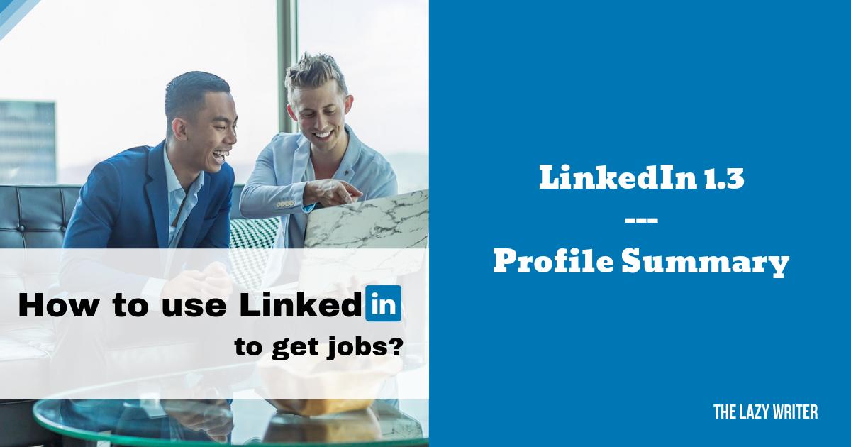 LinkedIn Profile Summary Tips