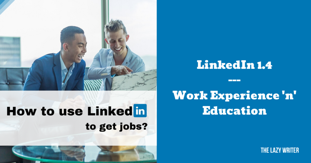 LinkedIn Work Experience Tips