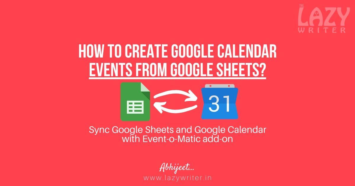 create Google Calendar events from Google Sheets